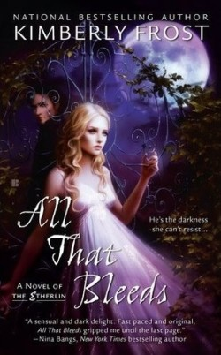 ARC Review: All That Bleeds by Kimberly Frost