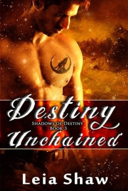 Review + Giveaway: Destiny Unchained by Leia Shaw