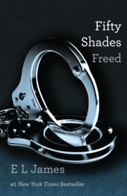ARC Review: Fifty Shades Freed by E.L. James