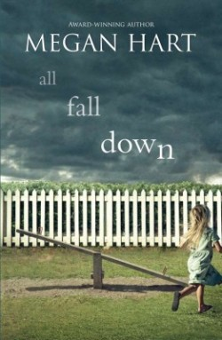 Review: All Fall Down by Megan Hart