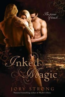 ARC Review: Inked Magic by Jory Strong