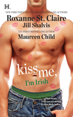 ARC Review: Kiss Me, I'm Irish by Roxanne St. Clair, Jill Shalvis and Maureen Child