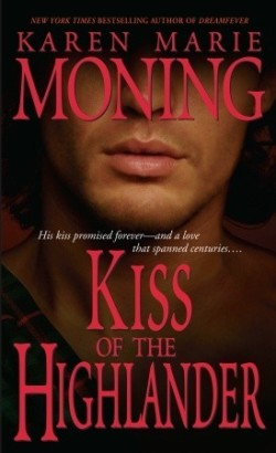 Review: Kiss of the Highlander by Karen Marie Moning