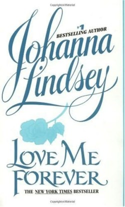 Review: Love Me Forever by Johanna Lindsey