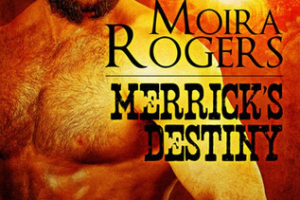 ARC Review: Merrick's Destiny by Moira Rogers