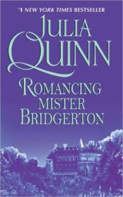 Review: Romancing Mister Bridgerton by Julia Quinn (Bridgertons # 4)