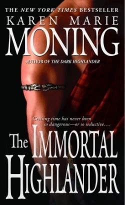 Review: The Immortal Highlander by Karen Marie Moning