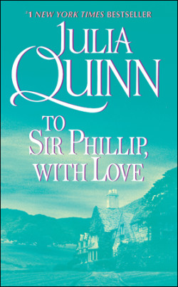 Review: To Sir Phillip, With Love by Julia Quinn