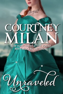 Review: Unraveled by Courtney Milan