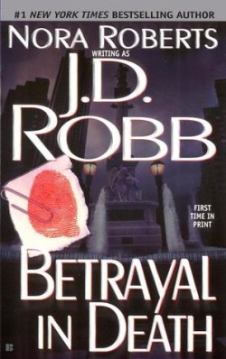 Review: Betrayal in Death by J.D. Robb