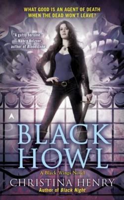 ARC Review: Black Howl by Christina Henry