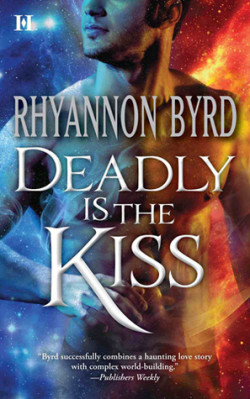 ARC Review: Deadly Is The Kiss by Rhyannon Byrd