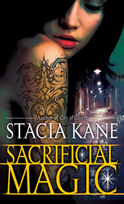 ARC Review: Sacrificial Magic by Stacia Kane