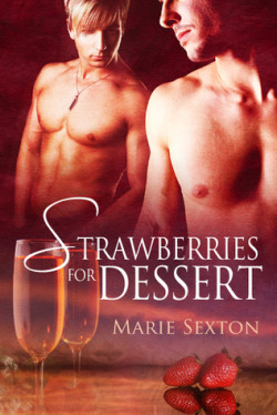 Review: Strawberries for Dessert by Marie Sexton