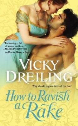 ARC Review: How to Ravish a Rake by Vicky Dreiling