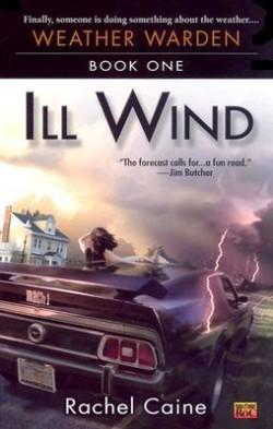 Review: Ill Wind by Rachel Caine