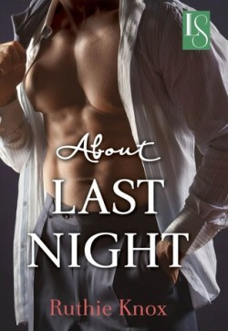 ARC Review: About Last Night by Ruthie Knox