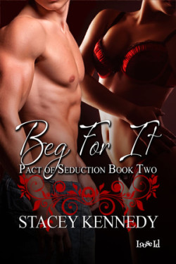 Review: Beg For It by Stacey Kennedy