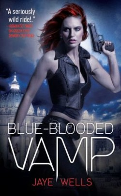 ARC Review: Blue-Blooded Vamp by Jaye Wells