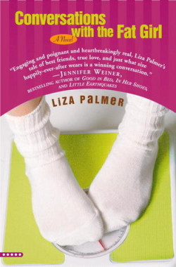 Review: Conversations with the Fat Girl by Liza Palmer