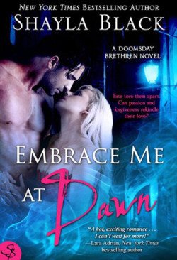Review: Embrace Me at Dawn by Shayla Black
