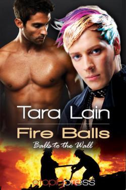 Review: Fire Balls by Tara Lain