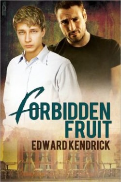 ARC Review: Forbidden Fruit by Edward Kendrick