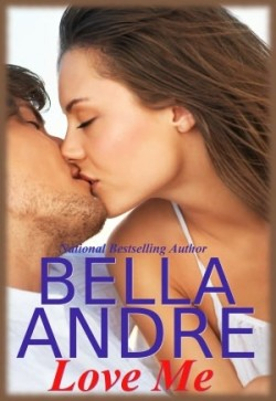 Review: Love Me by Bella Andre
