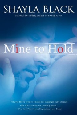 ARC Review: Mine to Hold by Shayla Black + Giveaway