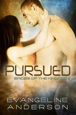 Review: Pursued by Evangeline Anderson