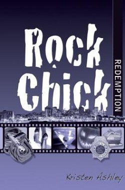 Review: Rock Chick Redemption by Kristen Ashley