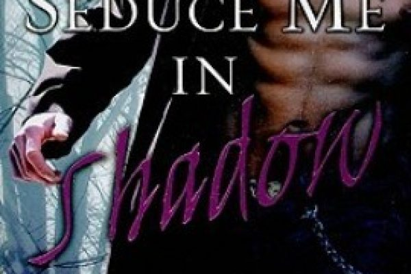 Review: Seduce me in Shadow by Shayla Black