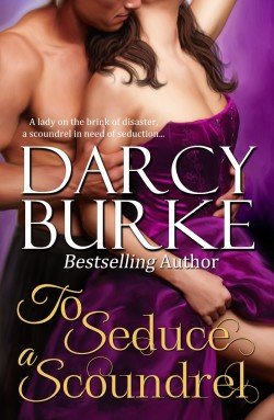ARC Review: To Seduce a Scoundrel by Darcy Burke
