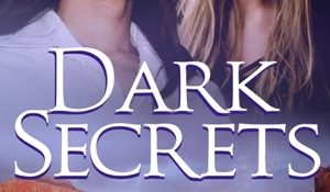 Review: Dark Secrets by Desiree Holt