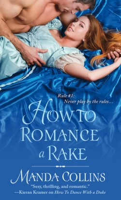 ARC Review: How to Romance a Rake by Manda Collins