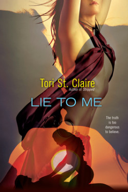 ARC Review: Lie To Me by Tori St. Claire