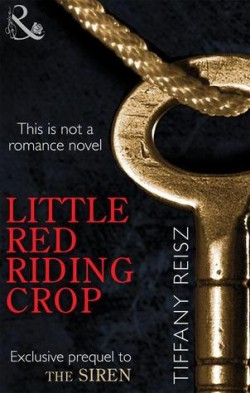 Review: Little Red Riding Crop by Tiffany Reisz