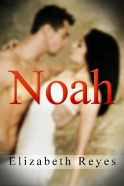 Review: Noah by Elizabeth Reyes