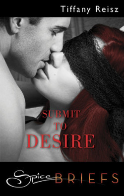 Review: Submit to Desire by Tiffany Reisz