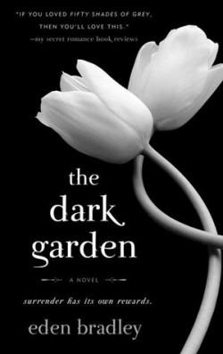Review: The Dark Garden by Eden Bradley