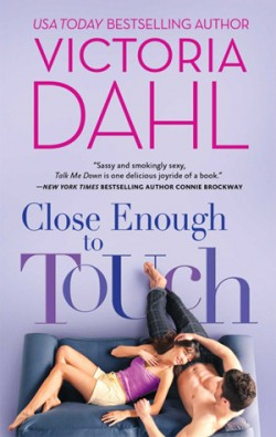 ARC Review: Close Enough to Touch by Victoria Dahl