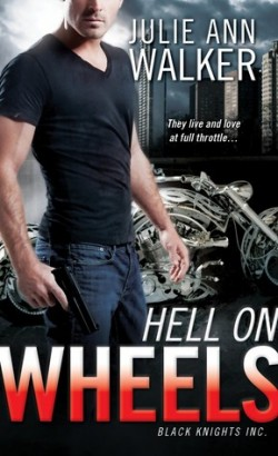 ARC Review: Hell on Wheels by Julie Ann Walker