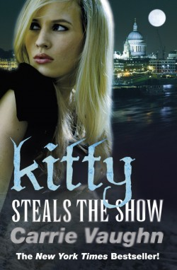 ARC Review: Kitty Steals the Show by Carrie Vaughn