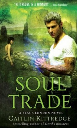 ARC Review: Soul Trade by Caitlin Kittredge