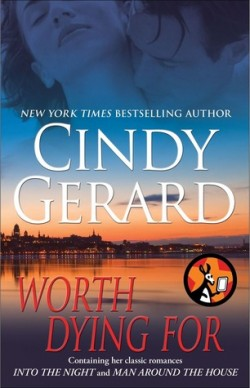Review: Worth Dying For by Cindy Gerard