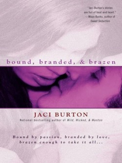 Review: Bound, Branded and Brazen by Jaci Burton