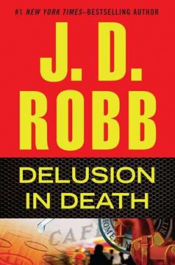 ARC Review: Delusion in Death by J.D. Robb