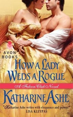 ARC Review: How a Lady Weds a Rogue by Katharine Ashe