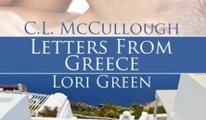 Review: Letters from Greece by Lori Green and C.L. McCullough