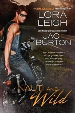 Review: Nauti and Wild by Jaci Burton and Lora Leigh
